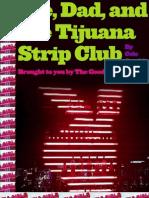 Me, Dad and the Tijuana Strip Club
