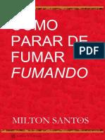 Comopararfumarisbn191109 - Milton Santos