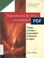 Supremacia de Deus Na Pregação -John Piper