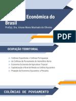 Formação Econômica do Brasil - UN1 - Vídeo 02