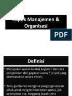 Aspek Manajemen & Organisasi