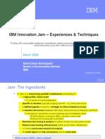 2006 Soren Duus - IBM Innovation Jam Experiences and techniques
