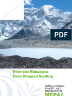 Even the Himalayas Have Stopped Smiling
