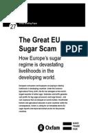 The Great EU Sugar Scam: How Europe's sugar regime is devastating livelihoods in the developing world