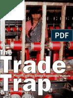 The Trade Trap