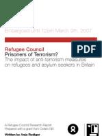 Prisoners of Terrorism? The impact of anti-terrorism measures on refugees and asylum seekers in Britain