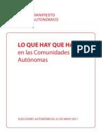 Manifiesto Autonómico 2011 - Lo que hay que hacer en las Comunidades Autónomas