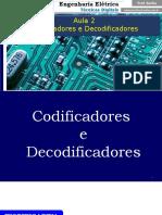 Aula 02 - Codificadores e Decodificadores