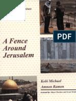 A Fence Around Jerusalem