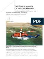 Setor de helicópteros aguarda expansão da frota pela Petrobras- IG