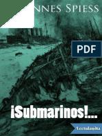 SUBMARINOS - Johannes Spiess
