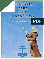 Cantoria para São Francisco....