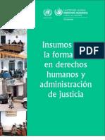 Insumos para la formación en derechos humanos y administración de justicia