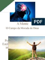 A Mente- O Campo Da Morada de Deus