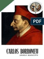 Ângelo Biancotti_ Carlos Borromeu_A Renovação Veio de Milão