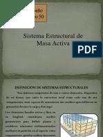 Sistema Estructural de Masa Activa