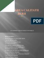 EVALUAREA CALITATII BERII