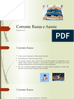 Corrente Russa e Aussie