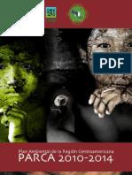 El Plan Ambiental de La Region a (PARCA) 2010 - 2014, Resumen Ejecutivo