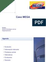 Caso Mega - Diseño estratégico