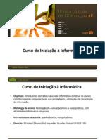 Apresentação - Introdução Informatica Aula 1 e Aula 2
