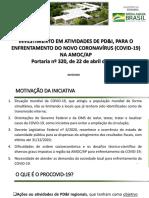 INVESTIMENTO EM ATIVIDADES DE PD&I, PARA O ENFRENTAMENTO DO NOVO CORONAVÍRUS (COVID-19) NA AMOC/AP