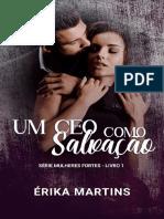 Um CEO Como Salvacao - Erika Martins