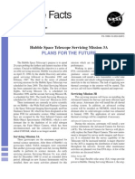 Hubble Facts Hubble Space Telescope Servicing Mission 3A Plans for the Future