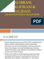 Kalibrasi Kualifikasi and Validasi
