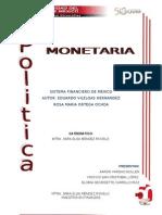 trasbajo de politica monetaria