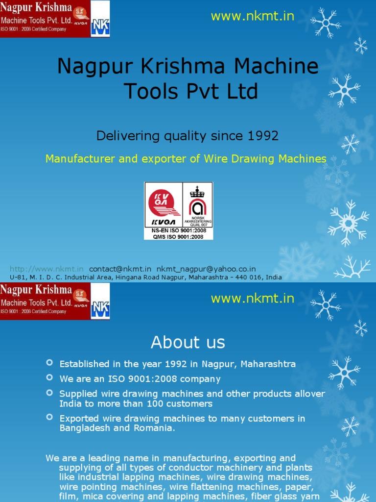 Nagpur Krishma Machine Tools Pvt Ltd - Wire Drawing Machine ...