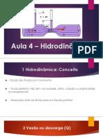 Aula 4 HIDRAÚLICA Hidrodinâmica