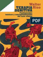 Riso - 2006 - Terapia cognitiva. Fundamentos teóricos y conceptualización del caso clínico