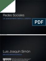 Redes Sociales. Un acercamiento teórico y práctico
