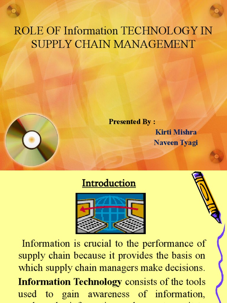 Technology Management Image: ROLE OF Information TECHNOLOGY IN SUPPLY CHAIN MANAGEMENT