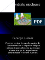 Les Centrals Nuclears.