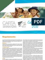 Cartabianca 2011