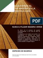 PRECAUCIONES AL UTILIZAR MADERA EN LA CONSTRUCCIÓN