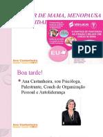 Cancer de mama, menopausa e qualidade de vida