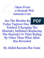 Are the Muslim Rulers of Today Taghoot Due to Their Tabdeel (Changing the Shariah), Istibdaal (Replacing the Shariah) or Their Ruling by Other Than What Allah Has Revealed