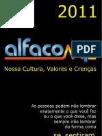 Alfacomp - Nossa Cultura, Valores e Crenças.