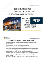 Loyality Programs in Big Bazar (MR Ppt) by Vikas