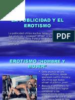 LA PUBLICIDAD Y EL EROTISMO