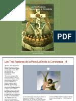 Los Tres Factores de la Revolución de la Conciencia - II -