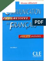 CLE International - Communication Progressive Du Français - Niveau Débutant (2009)