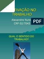 MOTIVAÇÃO NO TRABALHO by cleber