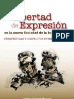 La Libertad de Expresion en la nueva sociedad de la información, perspectivas y amenazas