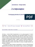 Rüdiger Dahlke, Dethlefsen - A betegség jelentése és jelentosége