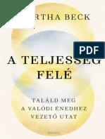 Martha Beck - A TELJESSÉG FELÉ