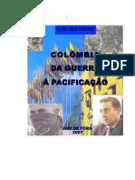 colombia DA GUERRA A PACIFICAÇÃO